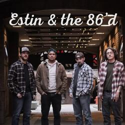 Estin and the 86'd