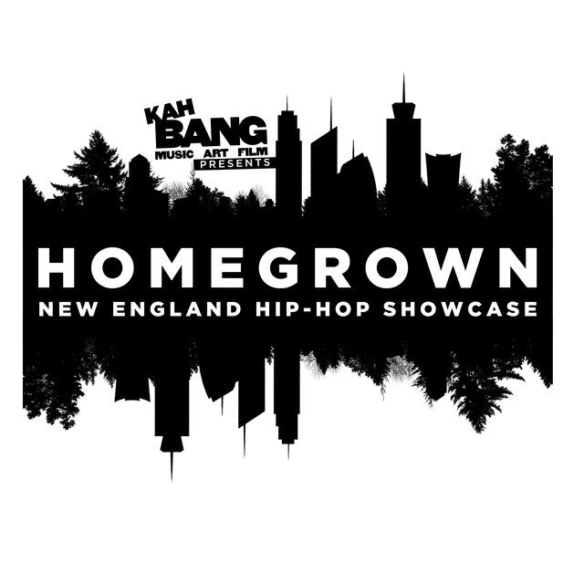Homegrown New England Hip Hop Showcase