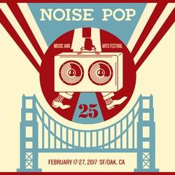 2017 Noise Pop Festival