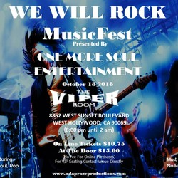 """PLAY:  The Viper Room """"We Will Rock MusicFest"""" (CA)"""
