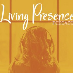 CONTENT: Covers for Living Presence Podcast (CAN)