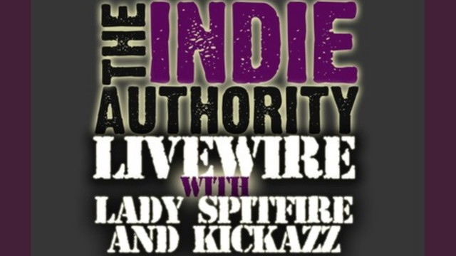 CONTENT: Livewire with Ladyspitfire & Kickazz (Summer/Fall)