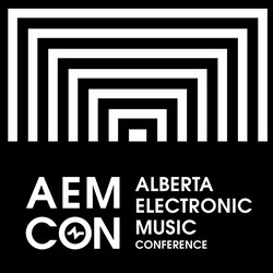 FEST: Alberta Electronic Music Conference (CAN)