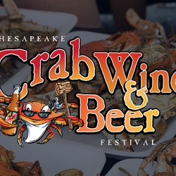 FEST: Chesapeake Crab, Wine and Beer Festival - Baltimore