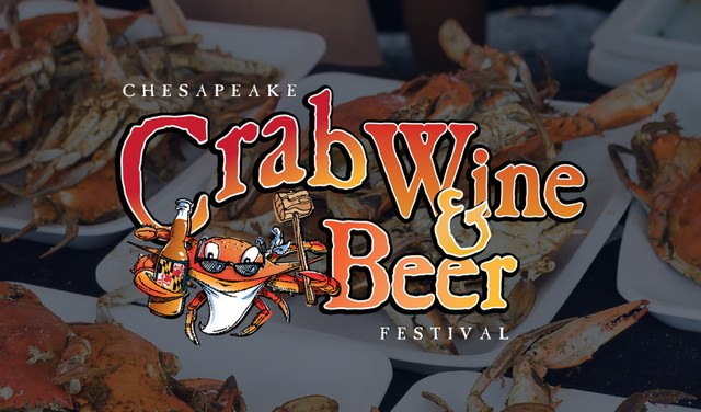 FEST: Chesapeake Crab, Wine and Beer Festival - National Harbor (MD)