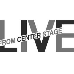 Live From Center Stage