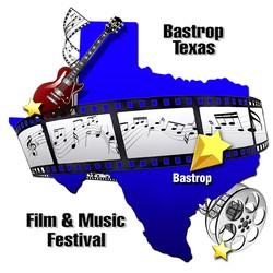 Bastrop Texas Film & Music Festival