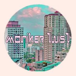 Moniker Twist