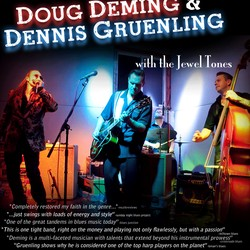 Doug Deming & Dennis Gruenling w/The Jewel Tones