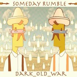 Someday Rumble