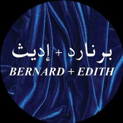 BERNARD + EDITH