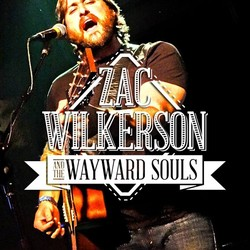 Zac Wilkerson and the Wayward Souls