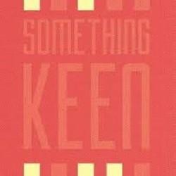 Something Keen