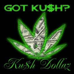 KUSH DOLLAZ