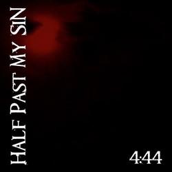 Half Past My Sin