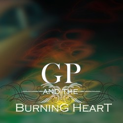 GP and the Burning Heart