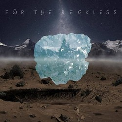 For the Reckless