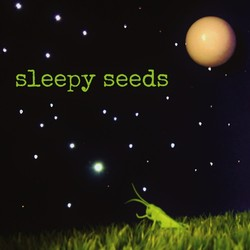 Sleepy Seeds
