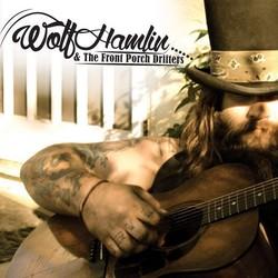 Wolf Hamlin & The Front Porch Drifters