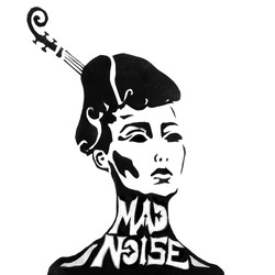 MAD NOISE.