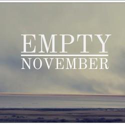 Empty November