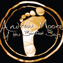 Andrew Moore and the Barefoot Boys
