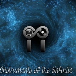 Instruments Of The Infinite