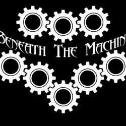 Beneath The Machine