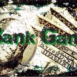 Bank Gang