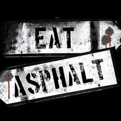 Eat Asphalt