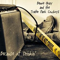 Bennie Gray and The Trailer Park Cowboys