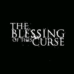 The Blessing of This Curse