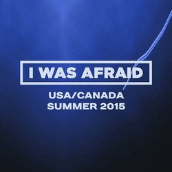 I Was Afraid