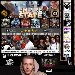 CONTENT: Empire State Mix Tape Vol. 7 + Airplay with Hot 97's & VH1 LHHNY's DJ Drewski