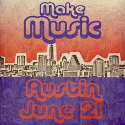 PLAY: Make Music Day Austin (Jun)