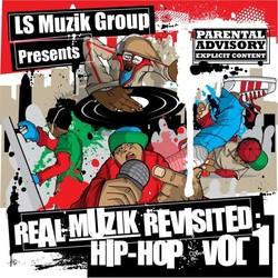 CONTENT: Real Muzik Revisited: R&B/Hip Hop Vol.1