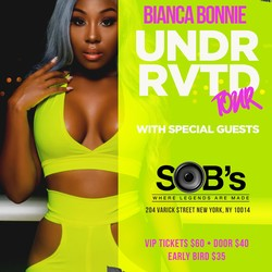 OPEN: Bianca Bonnie Underrated Tour (NYC)